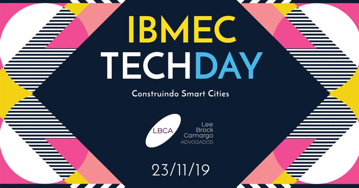 São Paulo Tech Day: LBCA participa do 1º IBMEC TECH DAY