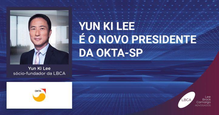 Yun ki Lee, sócio-fundador da LBCA, é eleito presidente da OKTA-SP