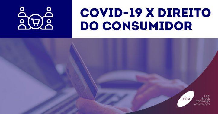 Perguntas e respostas: Coronavírus e Direito do Consumidor