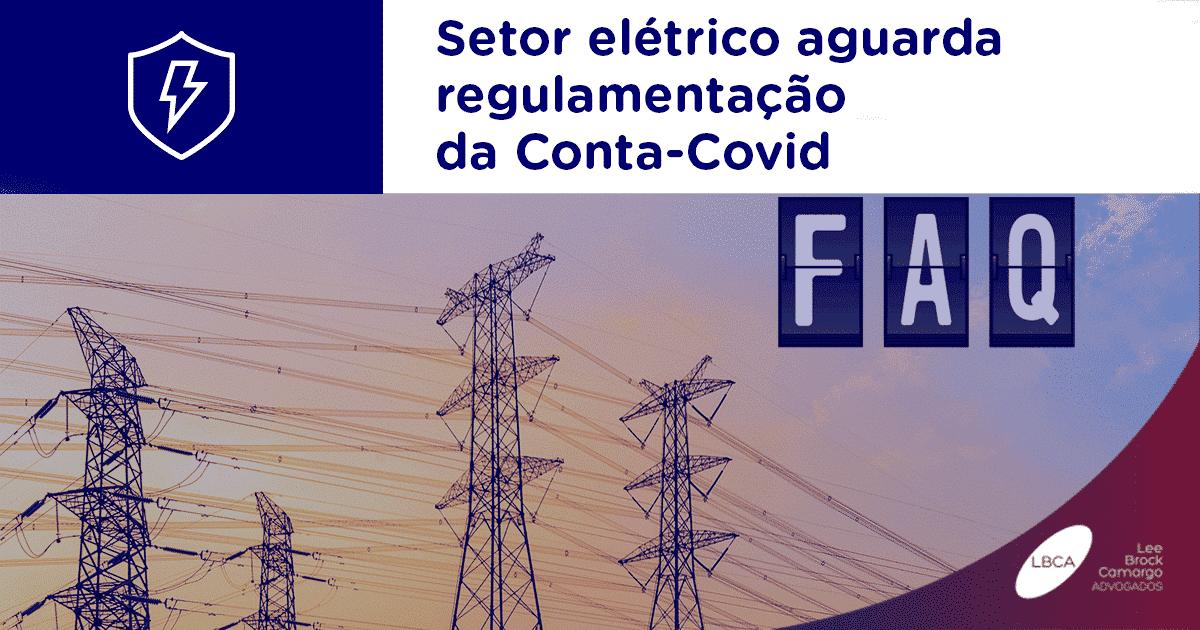 Setor elétrico aguarda regulamentação da Conta-Covid