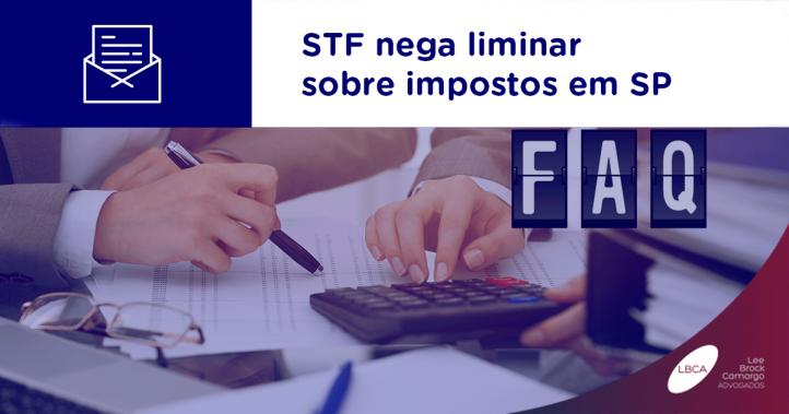 STF nega liminar sobre impostos em SP