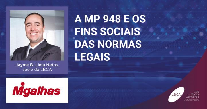 A MP 948 e os fins sociais das normas legais