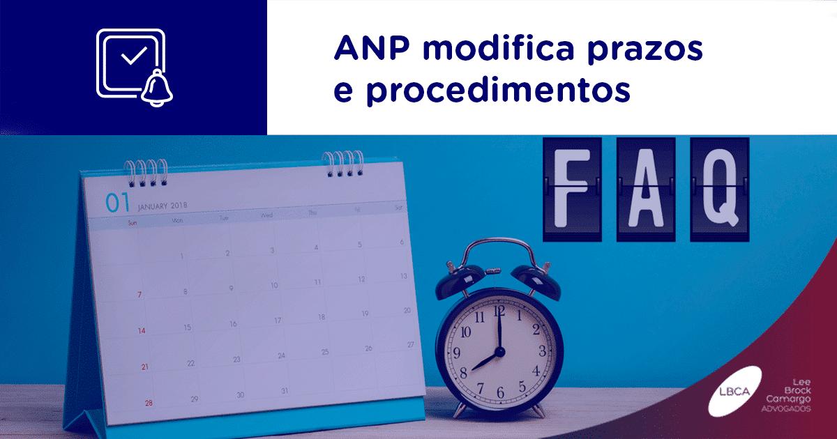 ANP modifica prazos e procedimentos