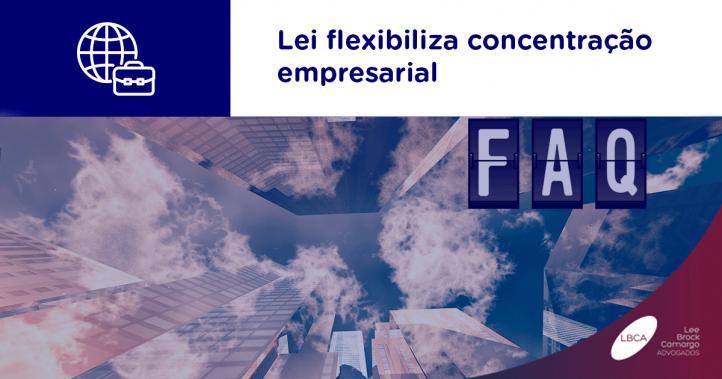 Lei flexibiliza concentração empresarial