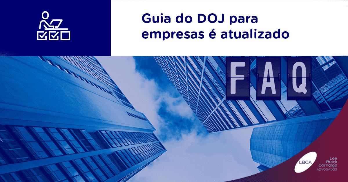 Guia do DOJ para empresas é atualizado
