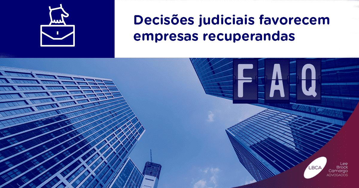 Decisões judiciais favorecem empresas recuperandas