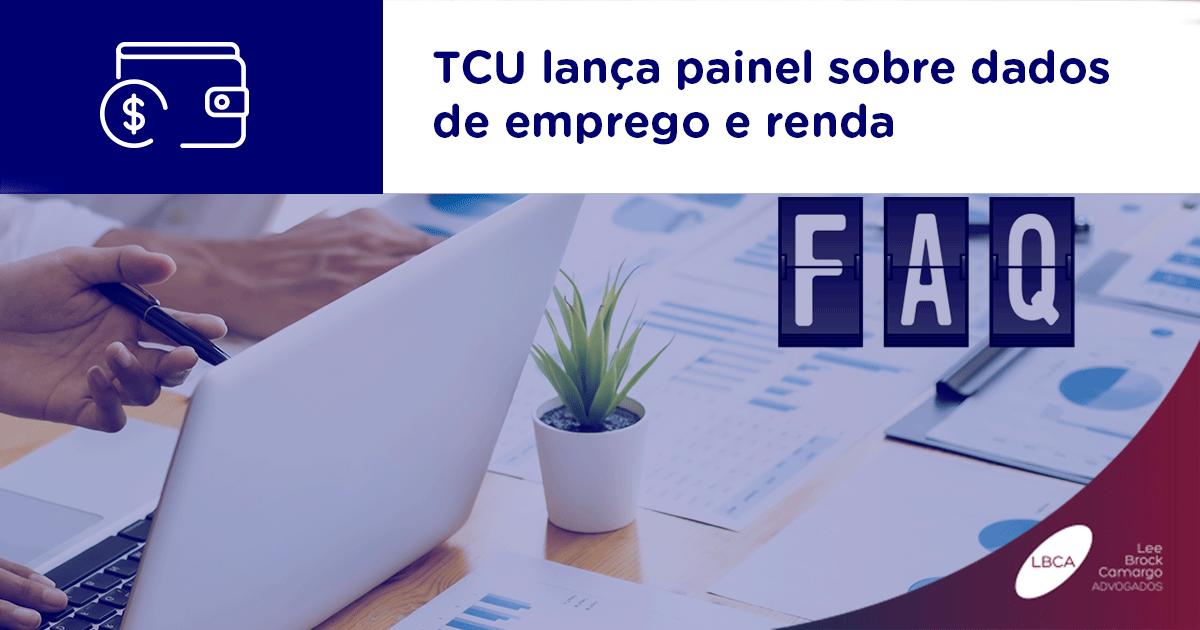 TCU lança painel sobre dados de emprego e renda
