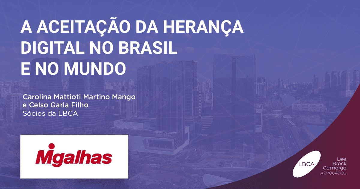 A aceitação da herança digital no Brasil e no mundo