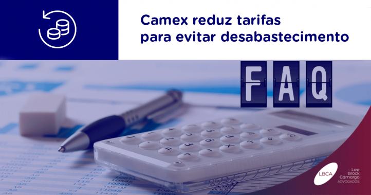 Camex reduz tarifas para evitar desabastecimento