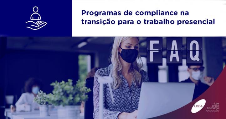 Programas de compliance na transição para o trabalho presencial