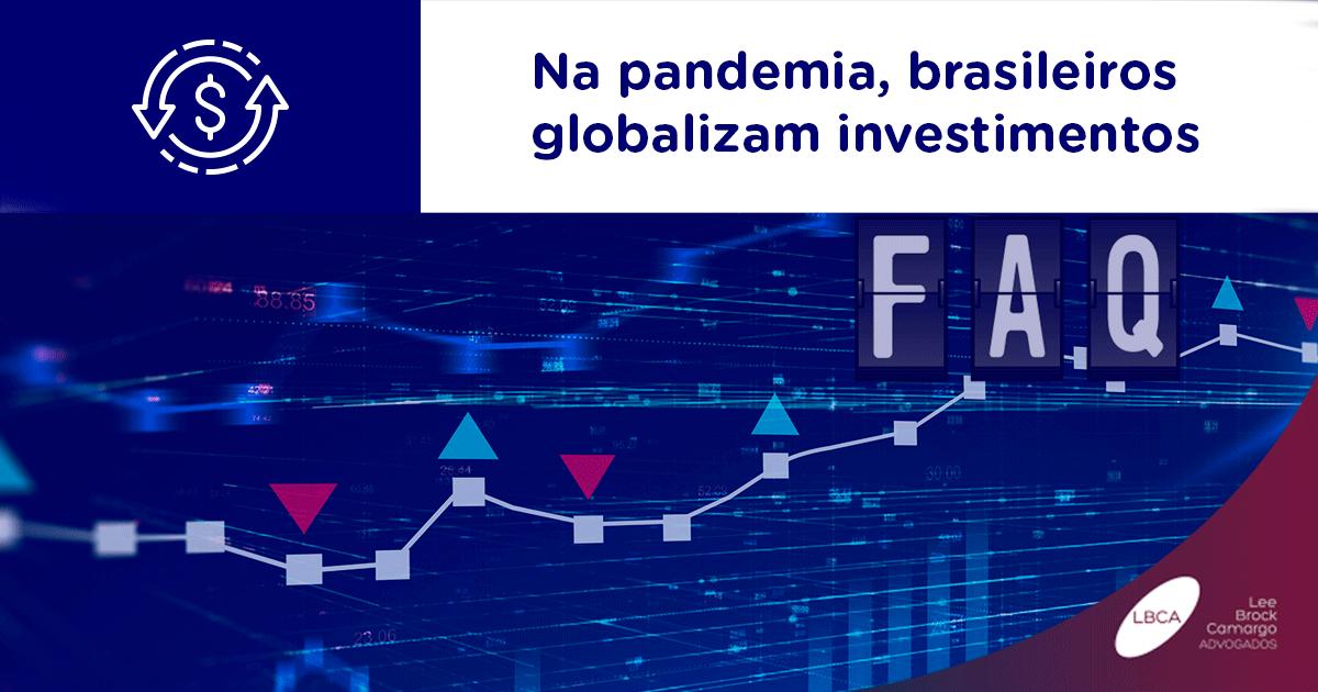 Na pandemia, brasileiros globalizam investimentos