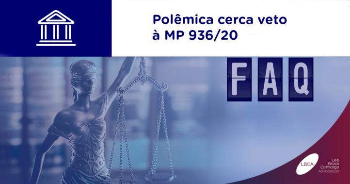 Polêmica cerca veto à MP 936/20