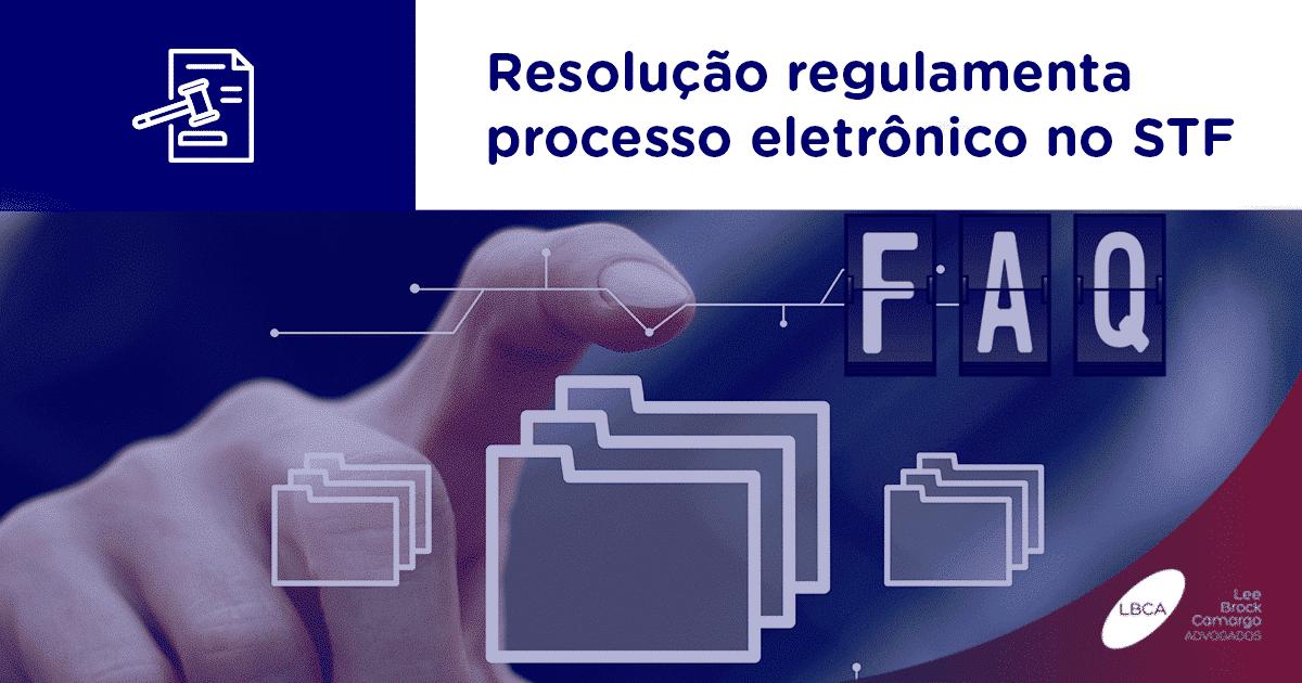 Resolução regulamenta processo eletrônico no STFprocesso eletronico