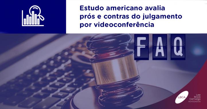 Estudo americano avalia prós e contras do julgamento por videoconferência