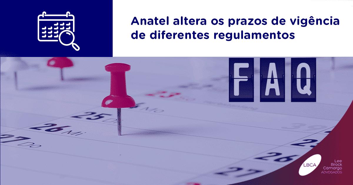 Anatel altera os prazos de vigência de diferentes regulamentos
