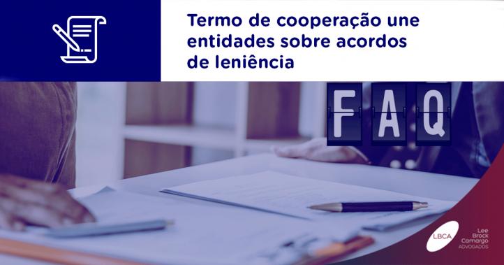 Termo de cooperação une entidades sobre acordos de leniência