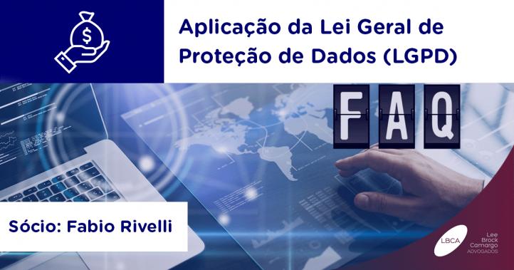 Aplicação da Lei Geral de Proteção de Dados (LGPD)