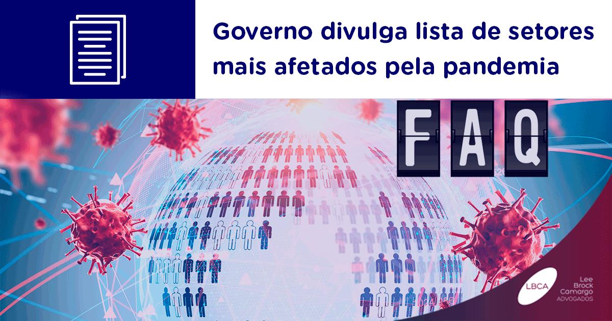 A Secretaria Especial de Produtividade, Emprego e Competitividade do Ministério da Economia divulgou na Portaria 20.809/2020, com os setores mais impactados pela pandemia de Covid-19.
