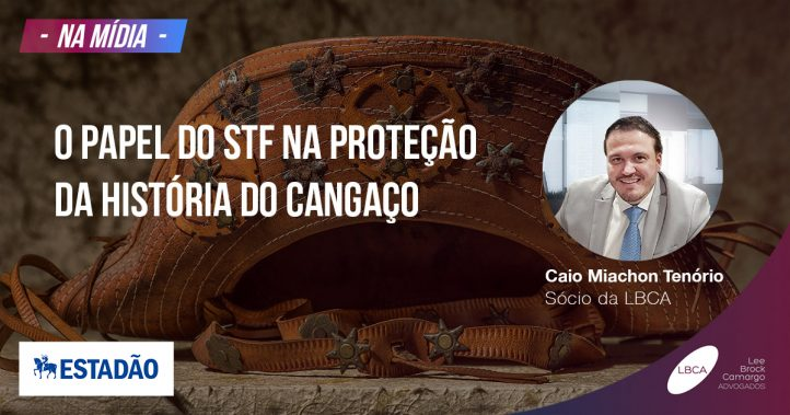 Direito ao Esquecimento - O papel do STF na proteção da história do cangaço