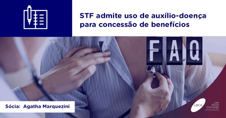 STF admite uso de auxílio-doença para concessão de benefícios