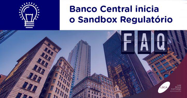 Banco Central inicia o Sandbox Regulatório