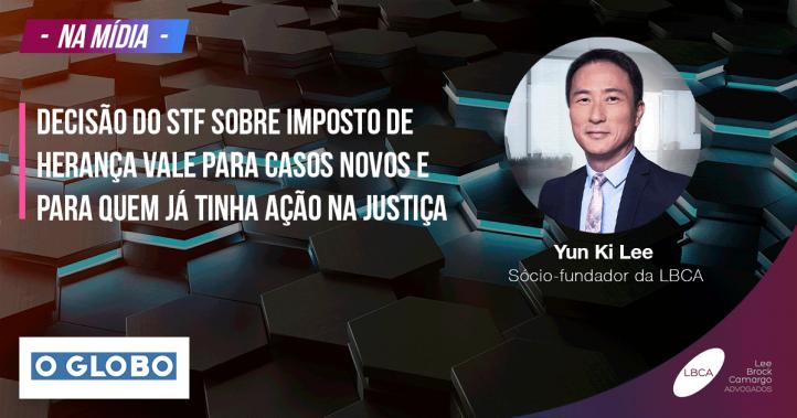 Decisão do STF sobre imposto de herança vale para casos novos e para quem já tinha ação na Justiça