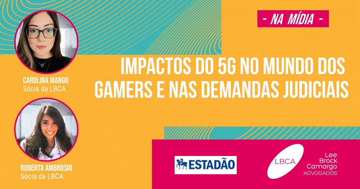 Impactos do 5G no mundo dos gamers e nas demandas judiciais
