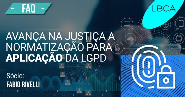 Aplicação da LGPD tem avanço na justiça