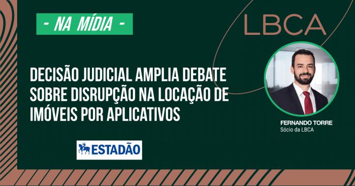 disrupção na locação de imóveis por aplicativos: decisão judicial amplia debate