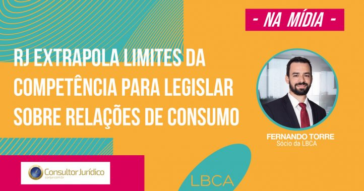 Relações de consumo: RJ extrapola limites da competência para legislar