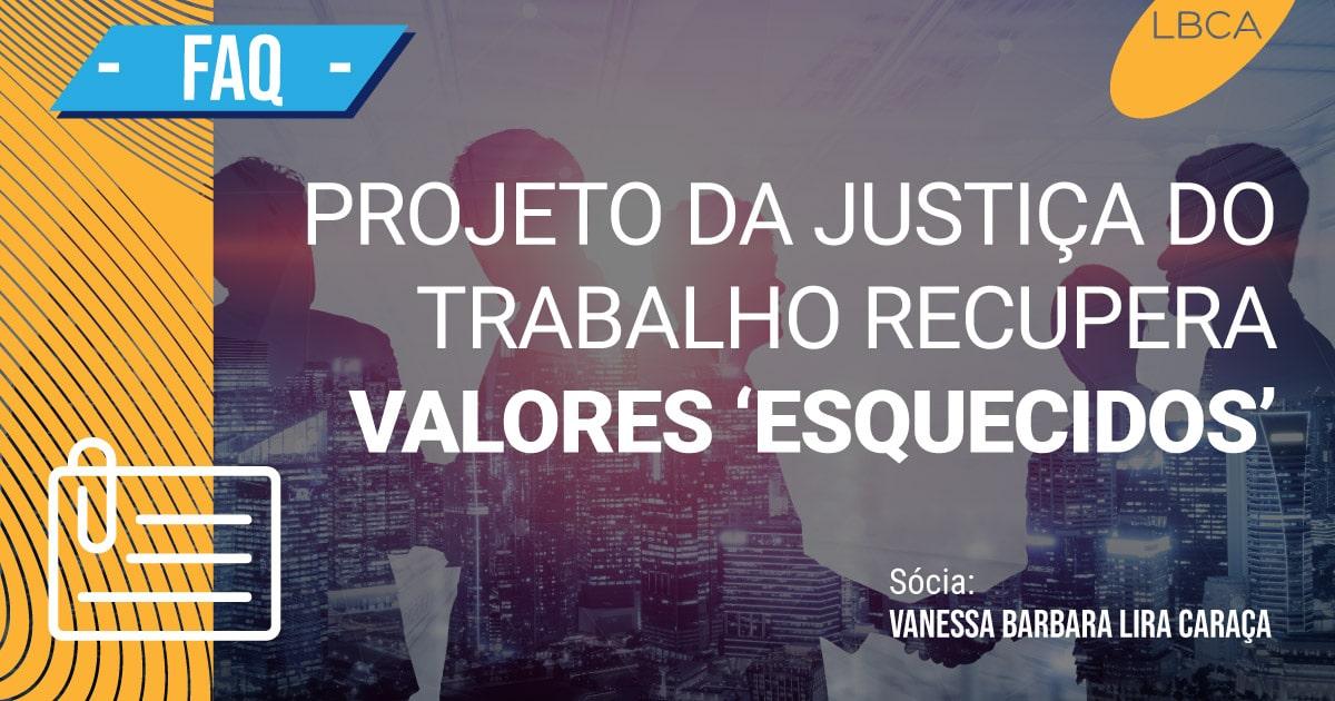 Justiça do Trabalho possui projeto que recupera valores 'esquecidos'