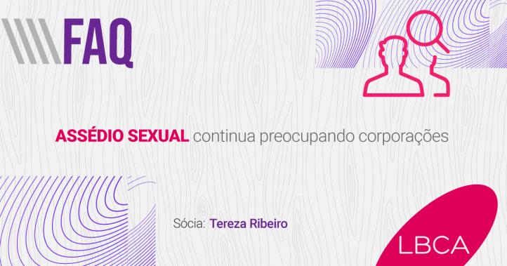 Assédio sexual ainda sim é uma preocupação para as corporações