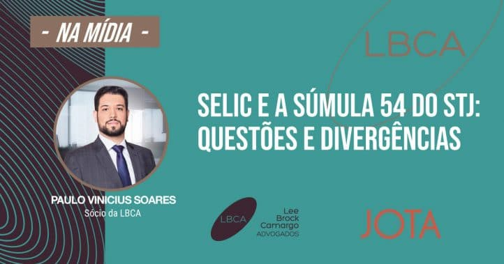 Selic e a Súmula 54 do STJ: Questões e divergências